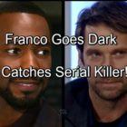 'General Hospital' Spoilers: Franco Brings Down GH Serial Killer – Goes Dark to Get Inside Mind of Angel of Death