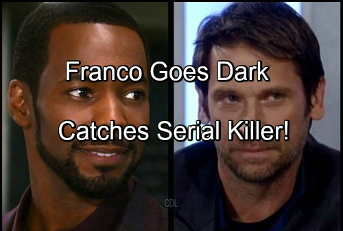 'General Hospital' Spoilers: Franco Brings Down GH Serial Killer - Goes Dark to Get Inside Mind of Angel of Death