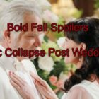 'The Bold and The Beautiful' Spoilers: Eric Collapses After Quinn Wedding – Steffy Furious Over Ivy-Quinn Alliance