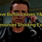 The Young and the Restless Spoilers: Steve Burton Leaves Y&R, Announces Exit on Twitter – Dylan Departure Follows Sully Reveal