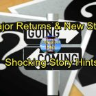 Days of Our Lives Spoilers: Casting News – Comings and Goings – Major Returns and Debuts – Shocking Story Hints